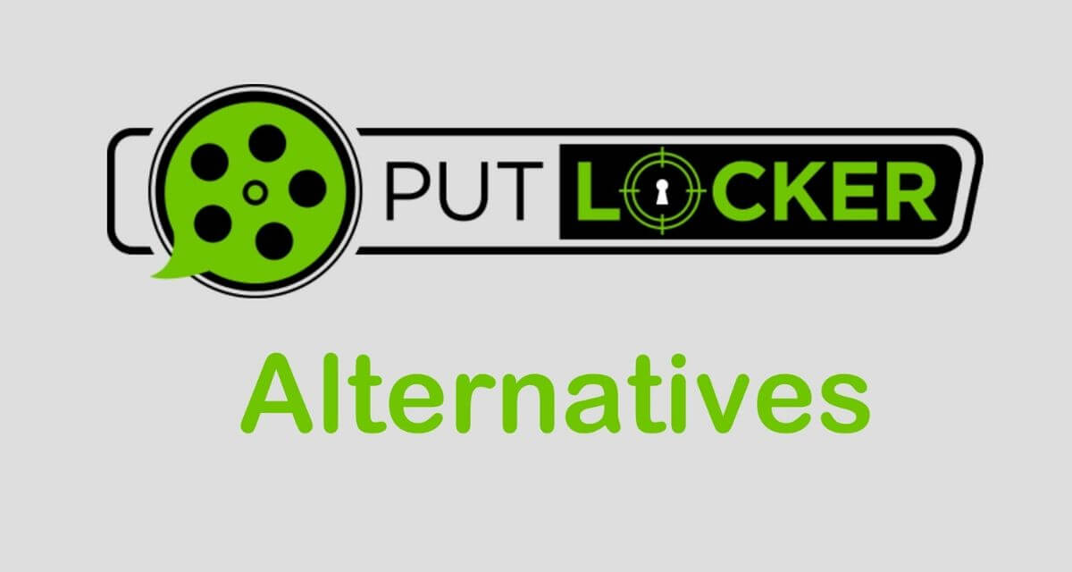 Photo of Top 12 Best Putlocker Alternatives Sites – Why is Putlockers Shut Down?