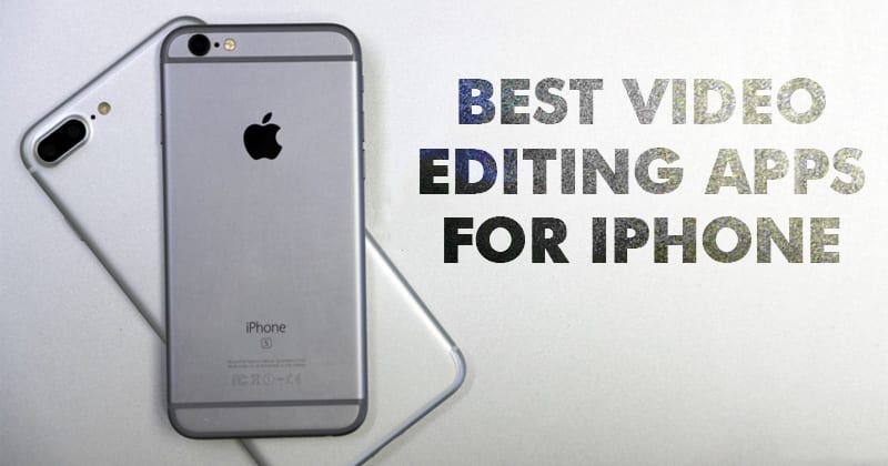 Photo of Video Edit iPhone-Top 10 Best Free Video Editing Apps for iPhone 2020