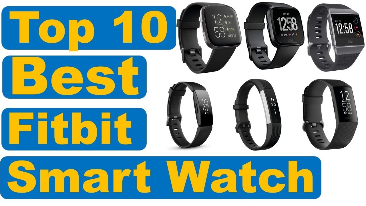 Photo of Top 10 Best Fitbit Watches For Men in 2020