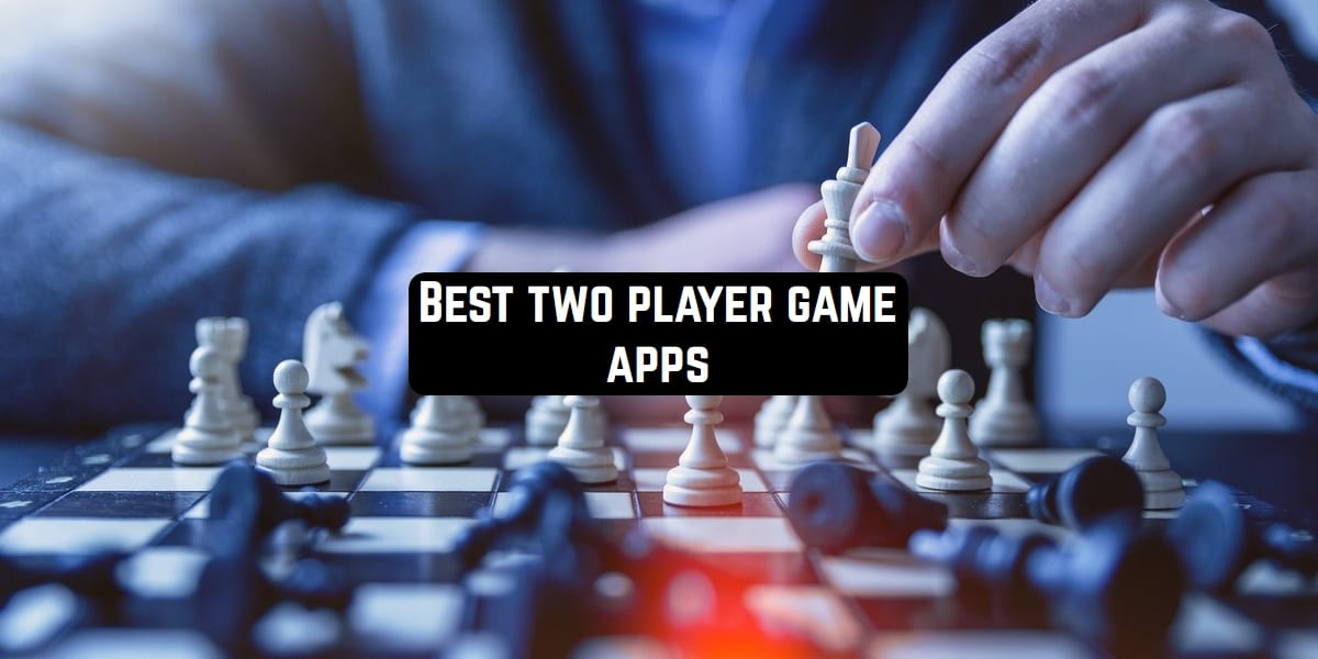 Photo of Top 10 Best Two Player Game Apps For Android And IOS