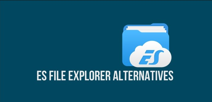 Photo of The 10 Best ES File Explorer Alternatives to Use in 2020