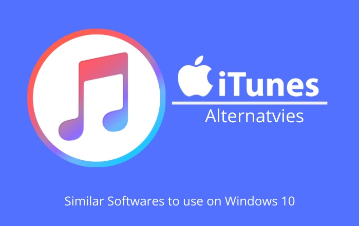 Photo of 15 Best iTunes Alternatives You Can Use in 2020