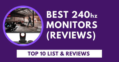 Photo of Top 10 Best 240Hz Monitors of 2020 [Reviews & Guide]