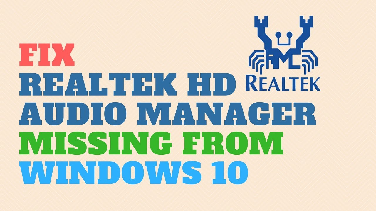 Photo of How to Fix Realtek HD Audio Manager Missing in Windows 10