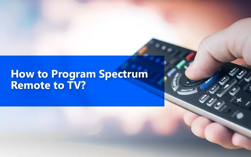 Photo of How You Can Fix When Spectrum Remote Not Working?