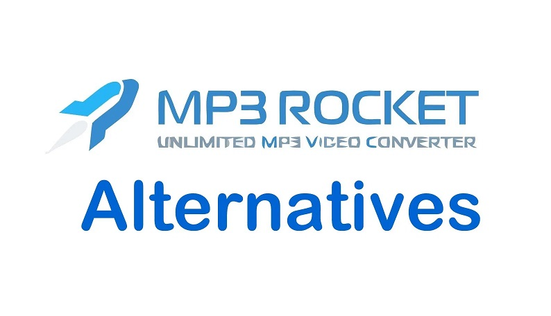 Photo of Mp3 Rocket Alternative You Can Use in 2020