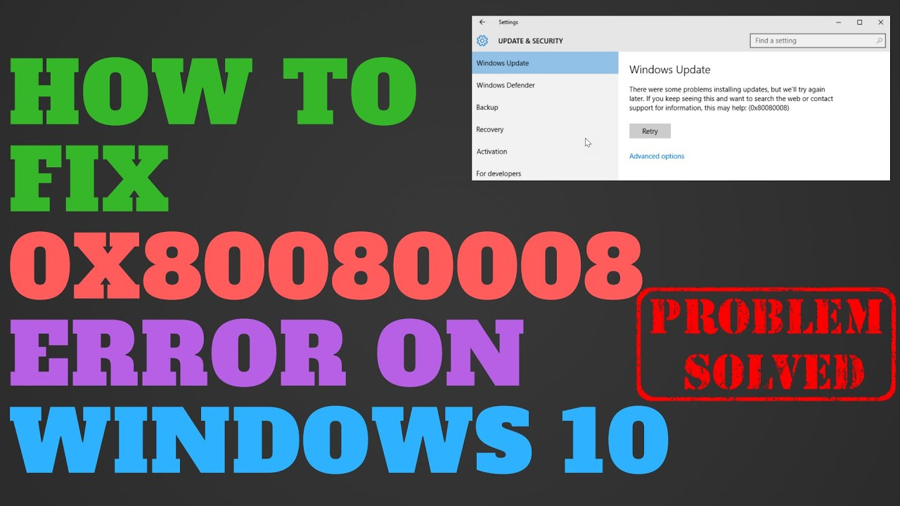 Photo of How To Fix Error 0x80080008 on Windows 10, 8, 8.1 and 7?